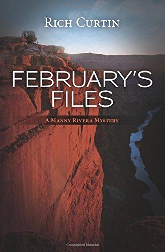 February's Files: A Manny Rivera Mystery (Manny Rivera Mysteries)