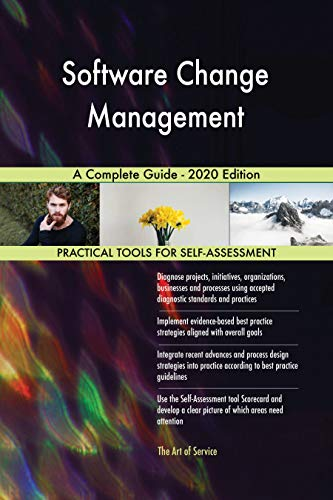 Software Change Management A Complete Guide - 2020 Edition (English Edition)