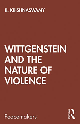 Book Cover for Wittgenstein and the Nature of Violence