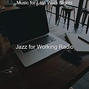 Music for Late Work Nights