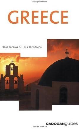 Greece (Country & Regional Guides - Cadogan) by Dana Facaros (2003-05-01)