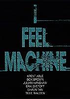 I Feel Machine