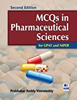MCQs in Pharmaceutical Sciences for GPAT and NIPER