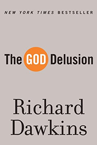 Compare Textbook Prices for The God Delusion Reprint Edition ISBN 9780618918249 by Dawkins, Richard