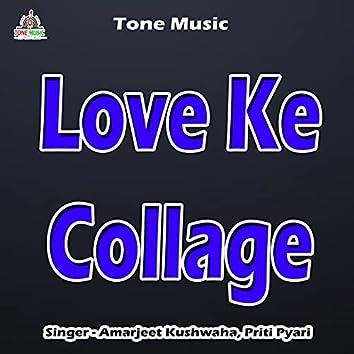 Love Ke Collage