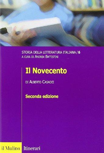 Storia della letteratura italiana. Il Novecento (Vol. 6)