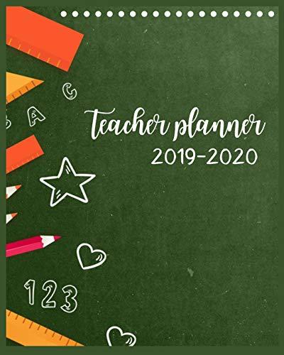 Teacher Planner 2019-2020: 2019-2020 Planner - Academic Weekly & Monthly Planner, Lesson Planner for Teachers 2019-2020 (Academic Year Lesson Plan and ... Lesson Plan Book (Academic School Year)