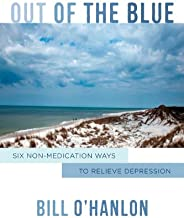 Out of the Blue: Six Non-Medication Ways to Relieve Depression (Norton Professional Books (Hardcover))