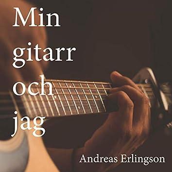 Min gitarr och jag