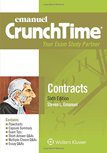 Compare Textbook Prices for Emanuel CrunchTime for Contracts 6 Edition ISBN 9781454870173 by Emanuel, Steven L.