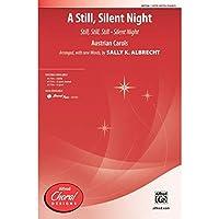 A Still, Silent Night - Austrian Carols / arr., with new words, by Sally K. Albrecht - Choral Octavo - SATB
