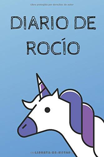 Diario de Rocío - Libreta de Notas: Cuaderno Infantil Unicornio | Regalo para Niñas | Agenda de 120 páginas | Bloc de Rayas Horizontales