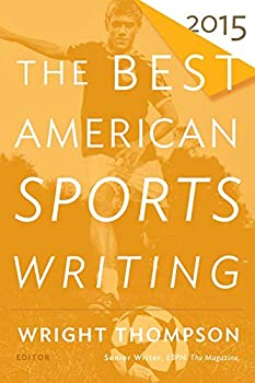 The Best American Sports Writing 2015  The Best American Series ®