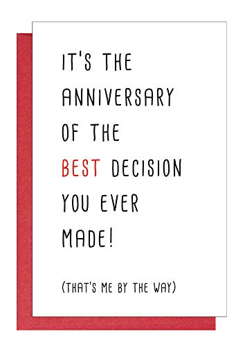 Cheeky Anniversary Card, Funny Aday Card Love Card for Him or Her, Best Decision You Ever Made