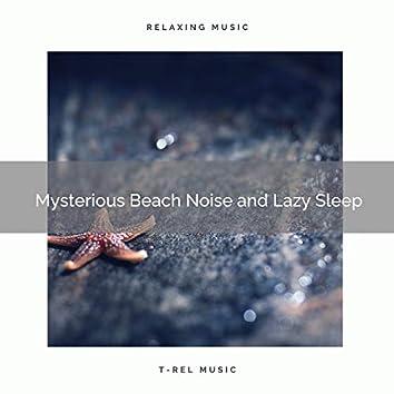 2020 Best: Mysterious Beach Noise and Lazy Sleep