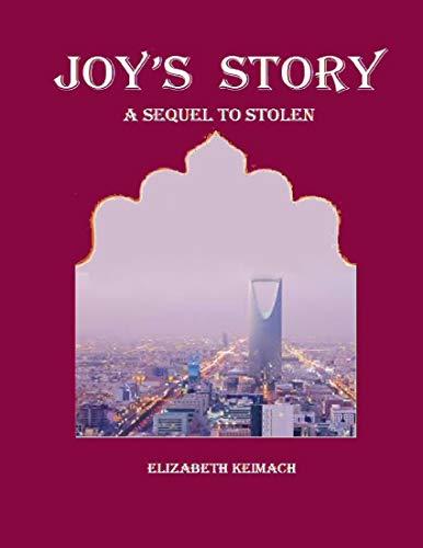 Couverture du livre Joy's Story a Sequel to Stolen (English Edition)