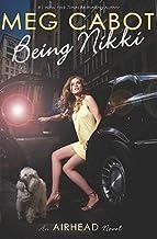 Airhead #2: Being Nikki [AIRHEAD #2 BEING NIKKI] [Hardcover]