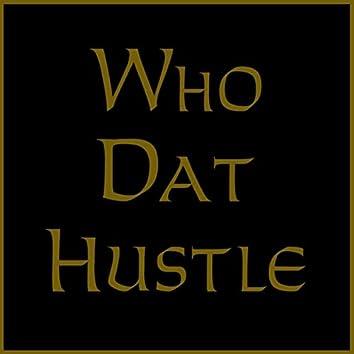 Who Dat Hustle