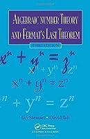 Algebraic Number Theory and Fermat's Last Theorem, Fourth Edition by Ian Stewart David Tall(2015-10-13)