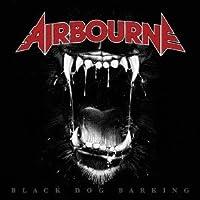 Black Dog Barking by Airbourne (2013-05-28)