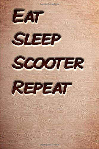 Eat sleep Scooter Repeat: woodworking books notebook&Journal Scooter Lovers /WoodCarver Mallet Woodwork ScooterGift ,(Vintage Wood Designs , Old ... Diary, Composition Book), Lined Journal