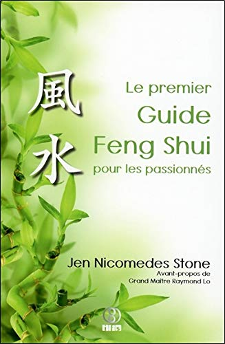 Le premier Guide Feng Shui pour les passionnés