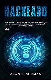 Hackeado: Guía definitiva de Kali Linux y Hacking inalámbrico con herramientas de seguridad y pruebas