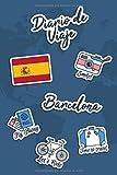 Diario de Viaje Barcelona: Diario de Viaje | 106 páginas, 15.24 cm x 22.86 cm | Para acompañarle durante su estancia.