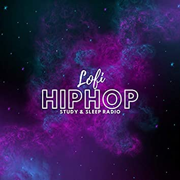 Lofi HipHop Study and Sleep Radio