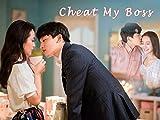 Cheat My Boss - Episode 01