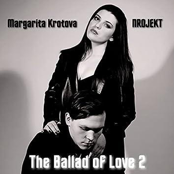 The Ballad of Love 2