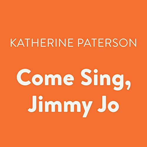 Come Sing, Jimmy Jo audiobook cover art