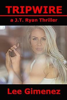 Tripwire: a J.T. Ryan Thriller by [Lee Gimenez]