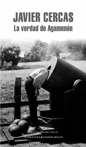 La verdad de Agamenón (Spanish Edition)