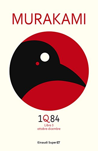 1Q84 - Libro 3 (Versione italiana): Ottobre - Dicembre (Supercoralli)