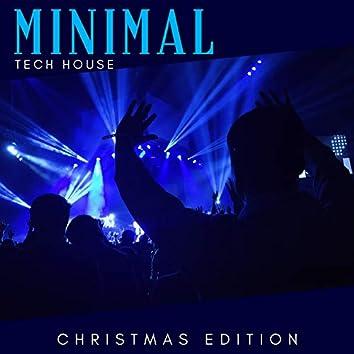 Minimal Tech House - Christmas Edition