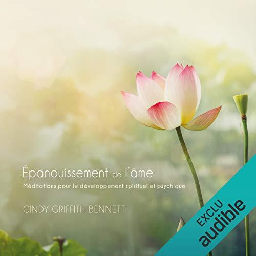 Épanouissement de l'âme. Méditations pour le développement spirituel et psychique Titelbild