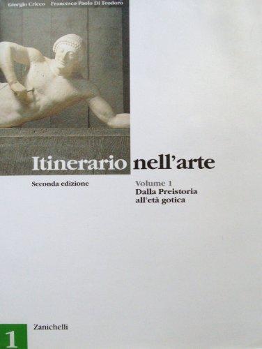 Itinerario nell'arte - dalla preistoria all'età gotica
