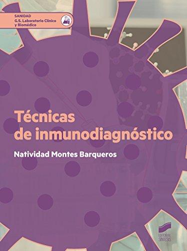 Técnicas de inmunodiagnóstico (Ciclos Formativos nº 57) (Spanish Edition)