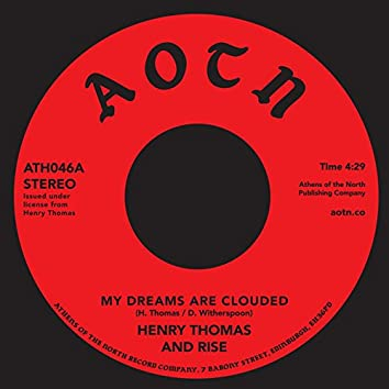 My Dreams Are Clouded
