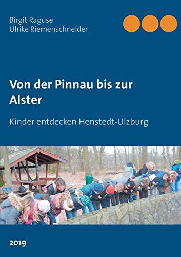 Von der Pinnau bis zur Alster: Kinder entdecken Henstedt-Ulzburg