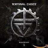 Songtexte von Terminal Choice - Black Journey 1