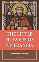 The Little Flowers of Saint Francis: Easy to Read Layout
