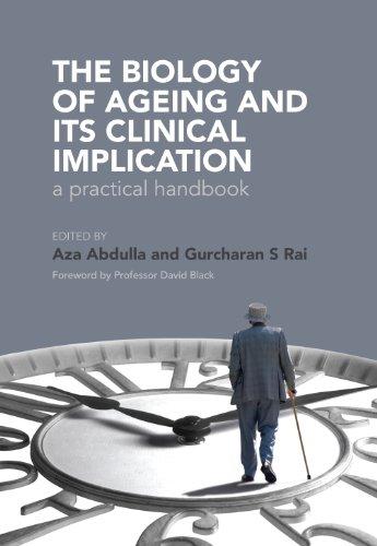 The Biology of Ageing: A Practical Handbook: a practical handbook (English Edition)