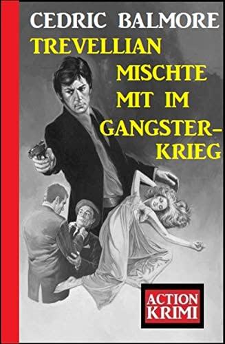 Trevellian mischte mit im Gangsterkrieg: Action Krimi