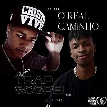 O Real Caminho (feat. Lil Patro)