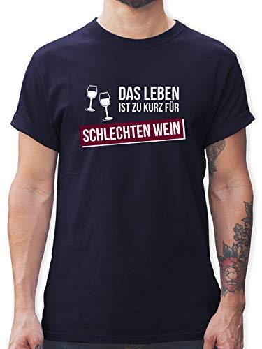Sprüche Statement mit Spruch - Das Leben ist zu kurz für schlechten Wein - 3XL - Navy Blau - t-Shirt Wein - L190 - Tshirt Herren und Männer T-Shirts