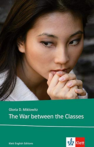 The War Between the Classes (Young Adult Literature: Klett English Editions)
