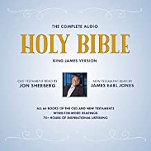 The Complete Audio Holy Bible: King James Version: The New Testament as Read by James Earl Jones; The Old Testament as Read by Jon Sherberg