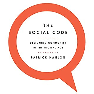 The Social Code                   By:                                                                                                                                 Patrick Hanlon                               Narrated by:                                                                                                                                 Patrick Hanlon                      Length: 52 mins     16 ratings     Overall 3.9